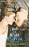 img - for Bajo la misma estrella (The Fault in Our Stars) (Spanish Edition) book / textbook / text book