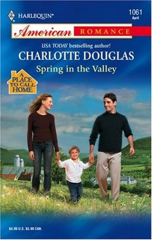 Spring In The Valley (Harlequin American Romance)