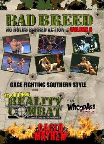 """Bad Breed TV """"6: Caged Mayhem"""""""