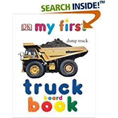 My First Truck Board Book (My 1st Board Books)