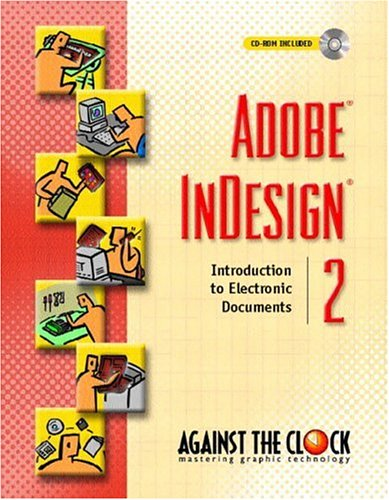 Adobe(R) InDesign(R) 2: Introduction to Electronic Documents