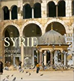img - for Syrie. Berceau des civilisations (French Edition) book / textbook / text book