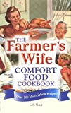 img - for The Farmer's Wife Comfort Food Cookbook: Over 300 blue-ribbon recipes! book / textbook / text book