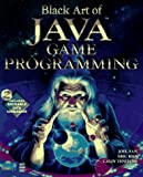 Black Art of Java Game Programming with CDROM (1571690433) by Joel Fan