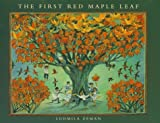 img - for The First Red Maple Leaf book / textbook / text book