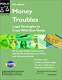 img - for Money Troubles: Legal Strategies to Cope with Your Debts, Eighth Edition book / textbook / text book