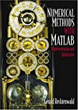 Introduction to Numerical Methods and MATLAB: Implementations and Applications - 0201308606