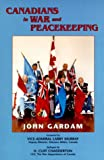 img - for Canadians in War and Peacekeeping book / textbook / text book
