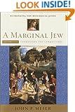 A Marginal Jew, Volume Three: Rethinking the Historical Jesus (Marginal Jew; Rethinking the Historical Jesus)