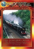Northern Belle: British Orient Express [DVD] [Region 1] [US Import] [NTSC]