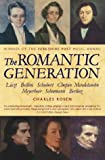 The Romantic Generation (0002557126) by Rosen, Charles