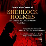 Sherlock Holmes: The Case of the Cracked Mirror, A Short Mystery, Book 3 | Pennie Mae Cartawick