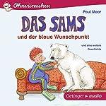 Das Sams und der blaue Wunschpunkt und eine weitere Geschichte | Paul Maar