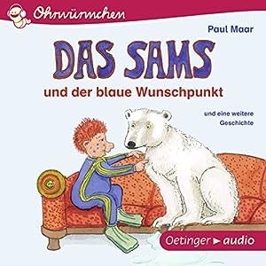 Das Sams und der blaue Wunschpunkt und eine weitere Geschichte Hörbuch