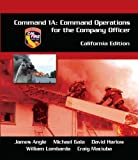 img - for Command 1A: Command Operations for the Company Officer, California Edition book / textbook / text book