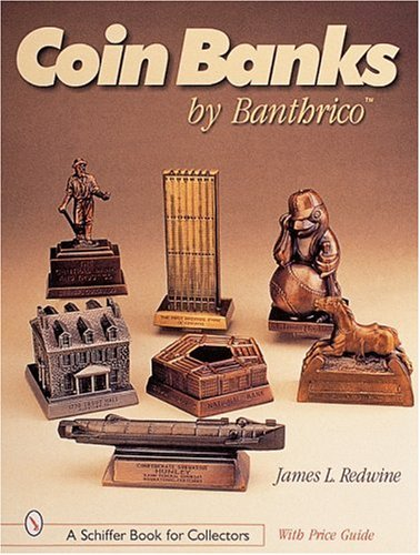 Coin Banks by Banthrico*t