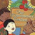 Our Community Garden