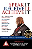 img - for SPEAK IT, RECEIVE IT, ACHIEVE IT book / textbook / text book
