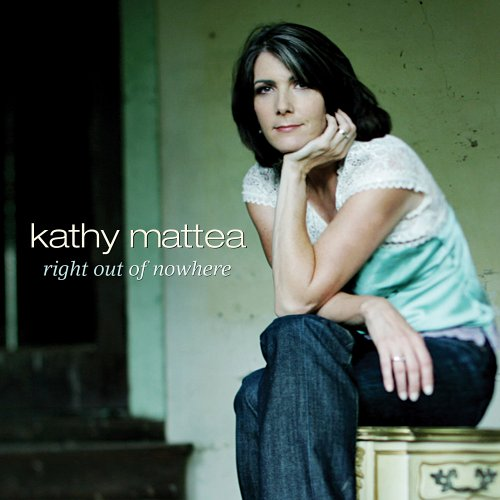 Kathy Mattea - Right Out of Nowhere - Zortam Music