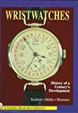 img - for Wristwatches: History of a Century's Development book / textbook / text book