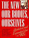 New Our Bodies, Ourselves: A Book by and for Women (0671791761) by Boston Women's Health Book Collective
