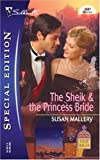 The Sheik and the Princess Bride (Desert Rogues, No. 8) (0373246471) by Mallery, Susan