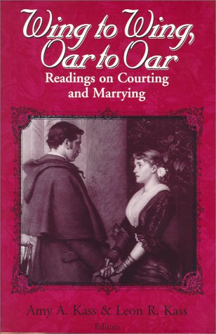 Wing to Wing, Oar to Oar: Readings on Courting and Marrying (Ethics of Everyday Life) PDF