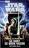 Star Wars. La Saga du prince Ken, tome 1: Le Gant de Dark Vador (French Edition) (2266092960) by Davids, Paul