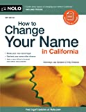 img - for How to Change Your Name in California book / textbook / text book