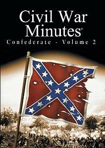 Civil War Minutes - Confederate Volume 2