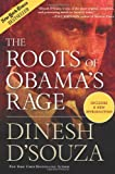 The Roots of Obama's Rage (1596982764) by D'Souza, Dinesh