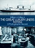 Great Luxury Liners, 1927-1954: A Photographic Record