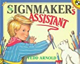 The Signmaker's Assistant (0140560971) by Arnold, Tedd