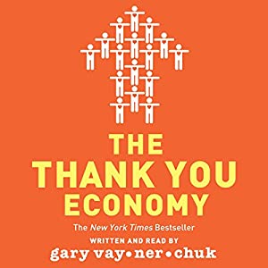 The Thank You Economy Hörbuch