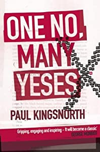 "Cover of ""One No, Many Yeses: A Journey T..."