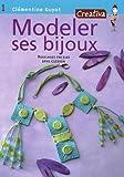echange, troc Clémentine Guyot, Aurélie Lacombe - Modeler ses bijoux
