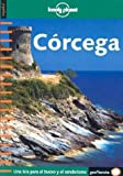 Lonely Planet Corcega (Spanish Edition) (8408041401) by Olivier Cirendini