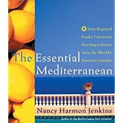 The Essential Mediterranean: How Regional Cooks Transform Key Ingredients into the World's Favorite Cuisines.