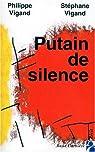 Putain de silence par Vigand