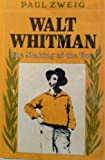 Walt Whitman: The Making of the Poet
