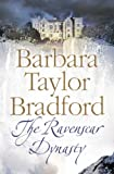 Barbara Taylor Bradford The Ravenscar Dynasty