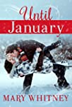 Until January: A Winter Novella (Engl...