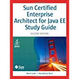 "Sun Certified Enterprise Architect for Java EE Study Guide (2nd Edition)von ""Mark Cade"""