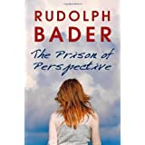 The Prison of Perspectiveby Rudolph Bader
