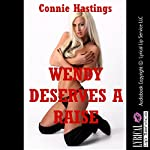 Wendy Deserves a Raise: A Tale of Voyeurism and Barely Legal Sex | Connie Hastings