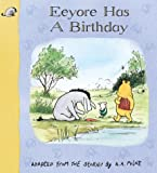 Eeyore Has a Birthday (Hardback Storybooks)