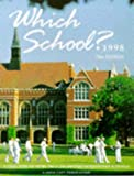 Which School?  : Directory of More Than 2000 British Independent Schools (Issn 0952-083x)