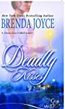 Deadly Kisses (0263850501) by BRENDA JOYCE