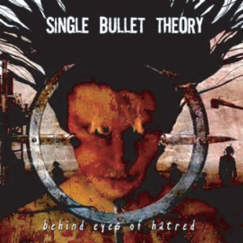 Behind Eyes of Hatred (Single Bullet Theory compare prices)