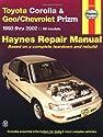 Toyota Corolla & Geo/Chevrolet Prizm 1993-2002 (Haynes Manuals)